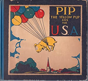 PIP, The Yellow Pup Sees the U.S.A., HC: Crump, Leslie