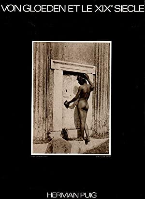 Von Gloeden et le XIXe Siecle : Eugene Durieu, Charles Simart, Guglielmo Marconi, Vincenzo Galdi, Guglielmo Pluschow, Baron Wilhelm von Gloeden, Auteurs Anonymes