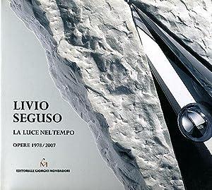 Livio Seguso, La Luce Nel Tempo: Opere: Franco Batacchi, Luciano