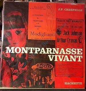 Montparnasse vivant.: CRESPELLE Jean-Paul
