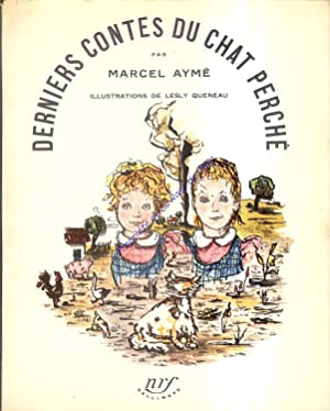 Derniers contes du Chat perché - Cinq: AYME Marcel