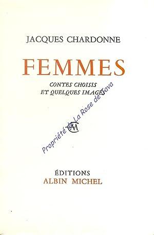 Femmes, contes choisis et quelques images.: CHARDONNE Jacques