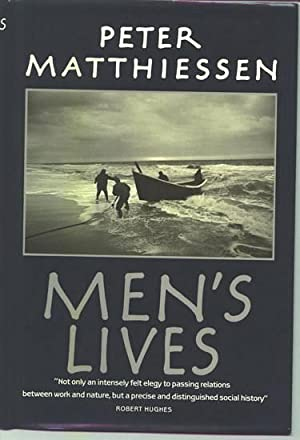 Men's Lives.: MATTHIESSEN, Peter.