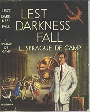 Lest Darkness Fall.: DE CAMP, L.