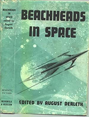 Beachheads in Space.: DERLETH, August (edits).