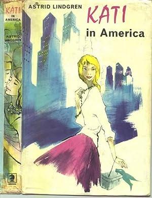 Kati in America.: LINDGREN, Astrid.