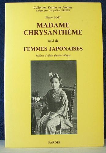 MADAME CHRYSANTHEME: LOTI, PIERRE