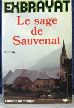 Le Sage De Sauvenat: Exbrayat