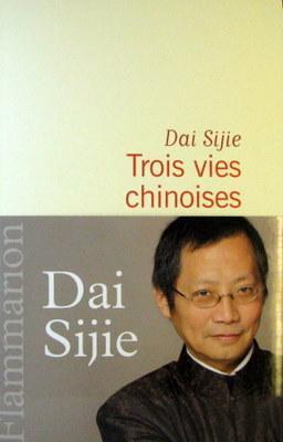 Trois vies Chinoises - SIJIE DAI