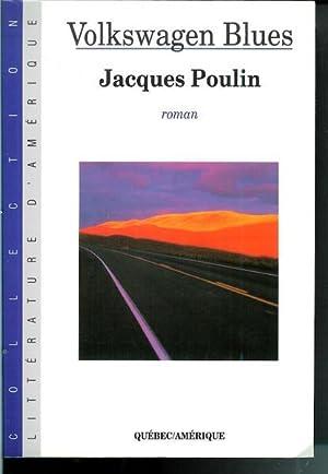 Volkswagen Blue: Jacques Poulin