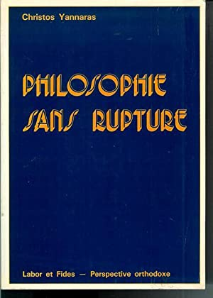 Philosophie sans rupture: Yannaras, Christos