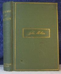 THE POETICAL WORKS OF JOHN MILTON: MILTON,JOHN (Edited byMASSON,DAVID)