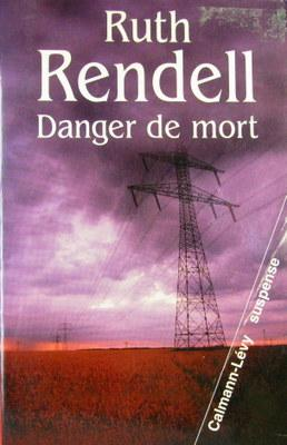 DANGER DE MORT: RENDELL, RUTH