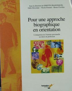 APPROCHE BIOGRAPHIQUE DE L'ORIENTATION: FERRAND, NICOLE