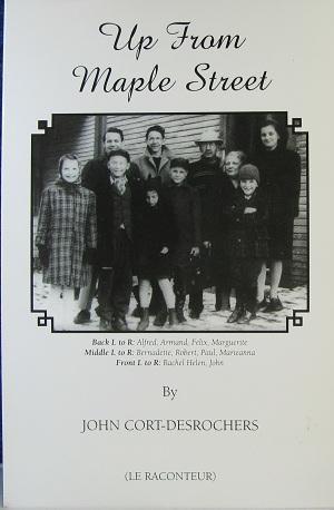 Up from Maple Street: CORT-DESROCHERS, JOHN