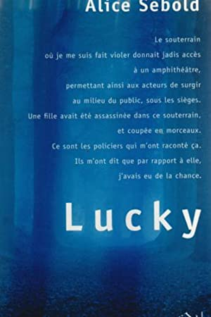 Lucky (French Edition): Sebold, Alice