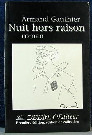 Nuit Hors Raison : Roman: Gauthier, Armand
