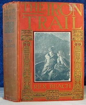 The Iron Trail First Printing: Beach Rex