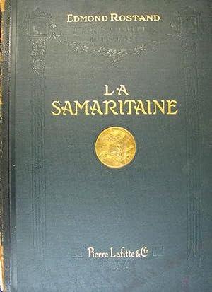 La Princesse Lointaine - La Samaritaine: Rostand, Edmond
