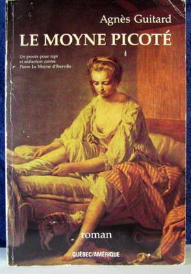 Le Moyne Picoté : un procès pour: Guitard, Agnès