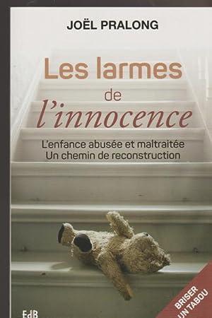 Les larmes de l'innocence : L'enfance abusée: Joël Pralong