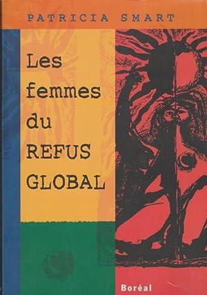 Les femmes du Refus global (French Edition): Patricia Smart