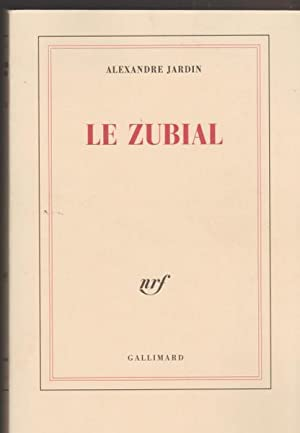 Le Zubial (French Edition)