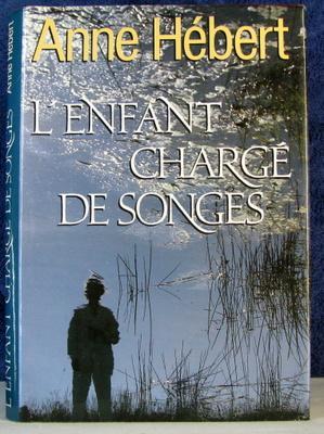 L'enfant charge de Songes: Hebert, Anne