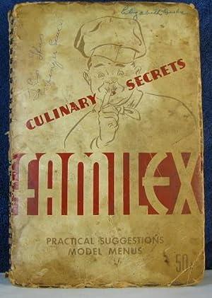 Familex's Culinary Secrets, Practical Suggestions, and Model: Familex