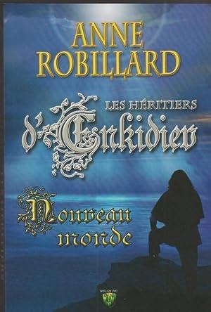 Héritiers d'Enkidiev Les 2: Anne Robillard