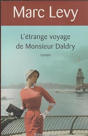 L'étrange voyage de Monsieur Daldry: Marc Levy