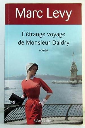 L'ETRANGE VOYAGE DE MONSIEUR DALDRY: LEVY, MARC
