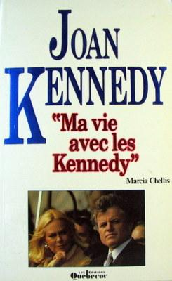 JOAN KENNEDY-MA VIE AVEC KENN: CHELLIS, Marcia