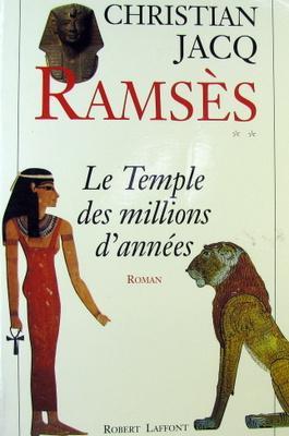 Le Temple Des Millions D'annees: Jacq, Christian