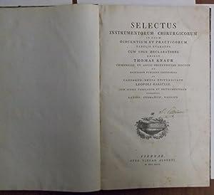 Selectus Instrumentorum Chirurgicorum in usum discentium et: KNAUR THOMAS