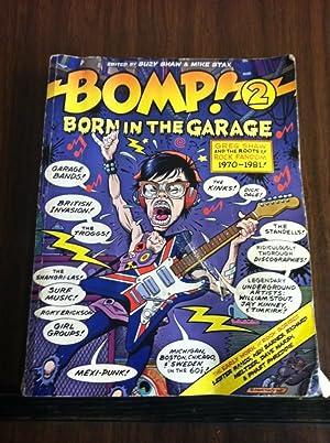 Bomp! 2 - Born in the Garage: Bomp Book