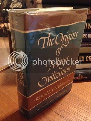 The Origins of Maya civilization (School of American Research advanced seminar series): ADAMS (...