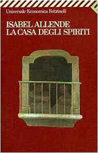 La Casa Degli Spiriti (Universale Economica) (Italian: Allende, Isabel