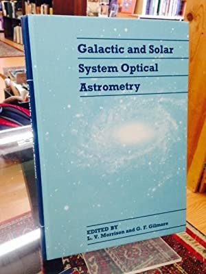 Galactic and Solar System Optical Astrometry