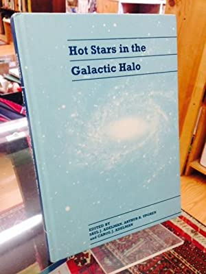 Hot Stars in the Galactic Halo: Proceedings of a Meeting, Held at Union College, Schenectady, New...