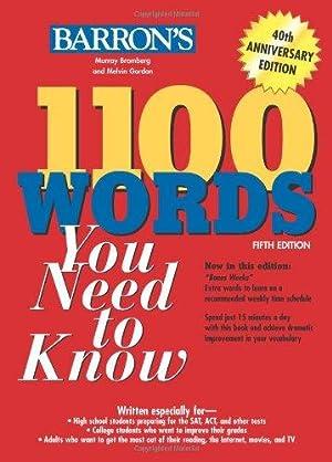 1100 Words You Need to Know (Barron's: Bromberg, Murray; Gordon,