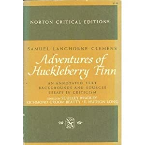 Adventures of Huckleberry Finn. An Annotated Text.: Clemens, Samuel Langhorne;