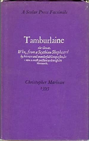 Tamburlaine the Great (A Scolar Press Facsimile): Marlowe, Christopher
