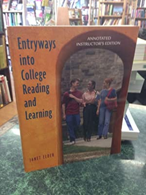 Entryways into College Reading and Learning Annotated Instructor's Edition: Elder, Janet