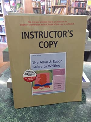 The Allyn & Bacon Guide to Writing Instructor's Copy 2006 4th Edition: Ramage, John D; ...