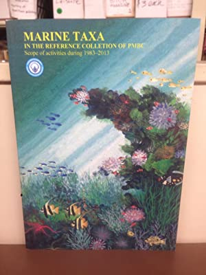 Marine Taxa in the Reference Collection of PMBC (Phuket Marine Biological Center): Scope of ...