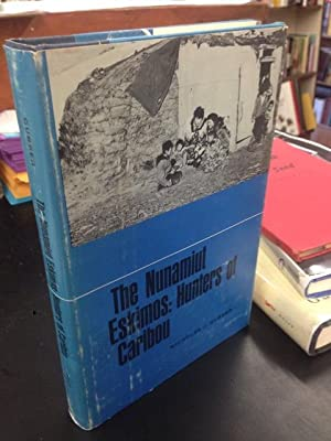 The Nunamiut Eskimos: Hunters of Caribou