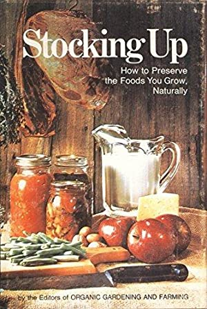 Shop cooking kitchen food bo books and collectibles stocking up how to preserve the foods you grow naturally forumfinder