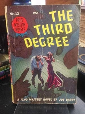 The Third Degree