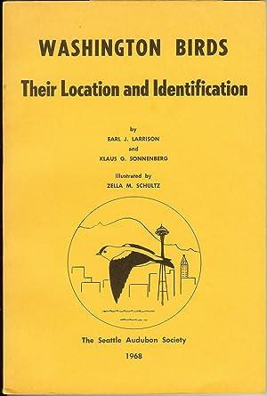 Washington Birds Their Location and Identification: Larrison, Earl J.;